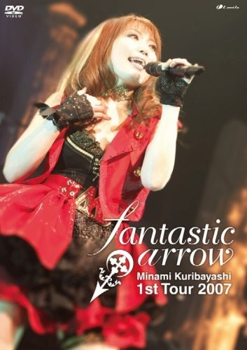 栗林みな実 LIVE TOUR 2007 fantastic arrow LIVE DVD