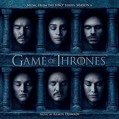 Game Of Thrones (Music from the HBO® Series) Season 6
