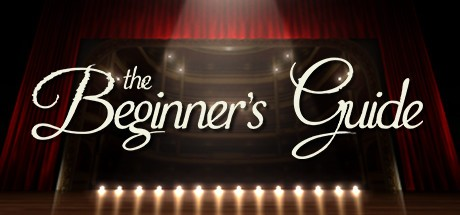 The Beginner's Guide 新手指南