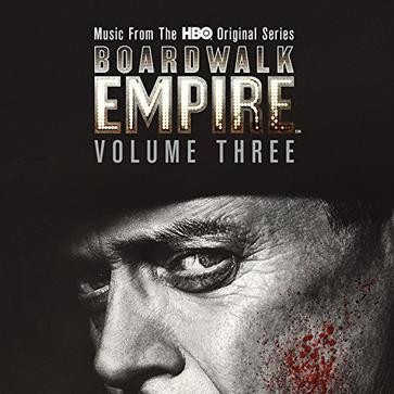 Boardwalk Empire Volume 3 (Music From The HBO Original Series) 大西洋帝国原声3
