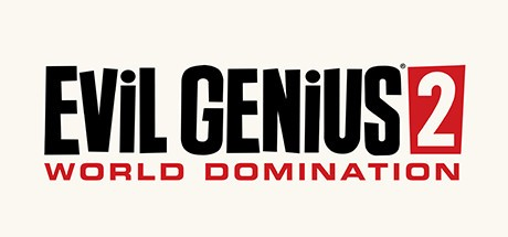 Evil Genius 2: World Domination 邪恶天才2