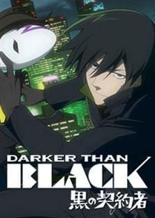 DARKER THAN BLACK -黒の契約者- DARKER THAN BLACK -黑之契约者-