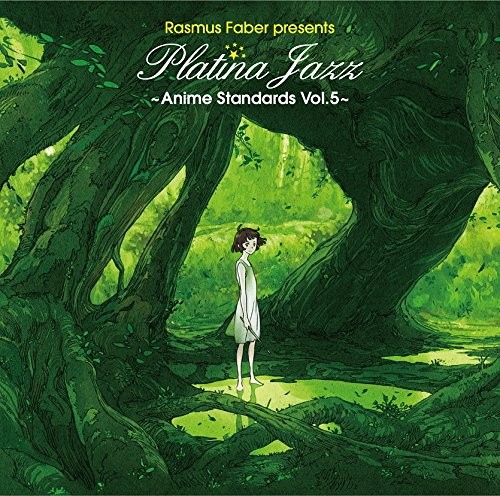 Rasmus Faber presents Platina Jazz ~Anime Standards Vol.5~ 爵士动漫音乐白金精选 Vol.5