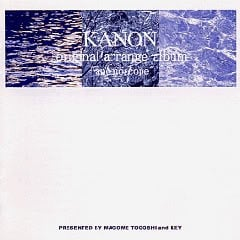 "Kanon Original Arrange Album ""anemoscope"""
