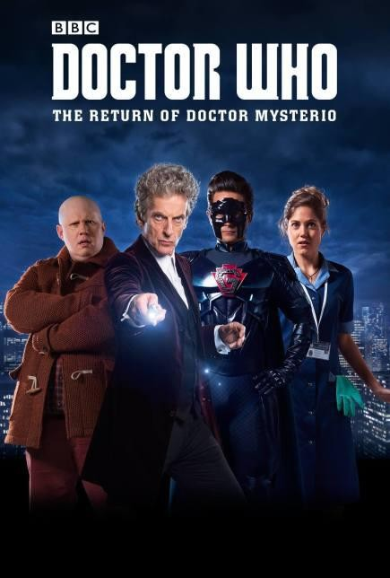 Doctor Who: The Return of Doctor Mysterio 神秘博士2016圣诞特别篇