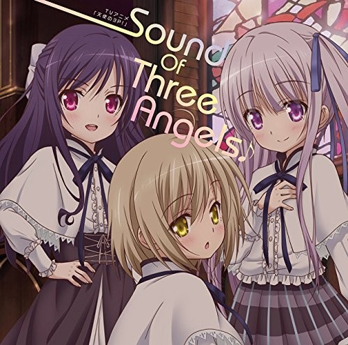 TVアニメ『天使の3P!』Sound Of Three Angels♪