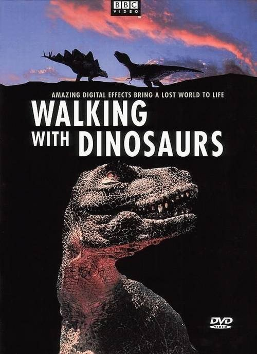Walking with Dinosaurs 与恐龙同行