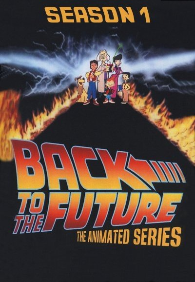 Back to the Future (Season 1) 回到未来 第一季