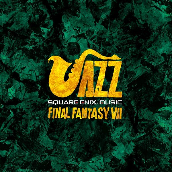 SQUARE ENIX JAZZ -FINAL FANTASY VII-