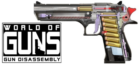 World of Guns: Gun Disassembly 枪支世界:枪械拆解