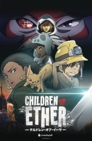 Children of Ether 以太之子