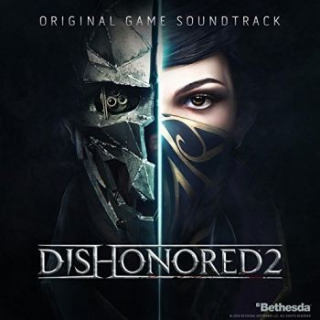 Dishonored 2 Original Game Soundtrack