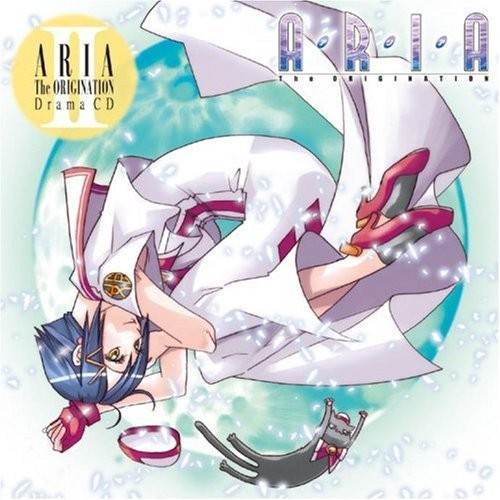 「ARIA The ORIGINATION」Drama CD II