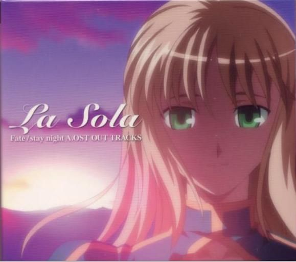 La Sola -Fate/stay night A.OST OUT TRACKS-