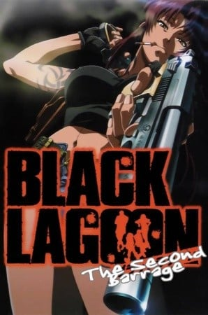 BLACK LAGOON The Second Barrage 黑礁 The Second Barrage