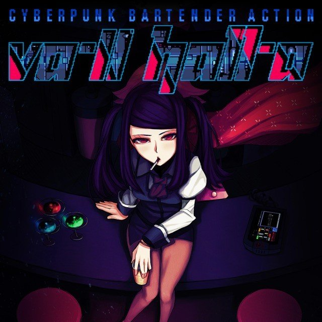 VA-11 Hall-A: Cyberpunk Bartender Action VA-11 HALL-A:赛博朋克酒保行动