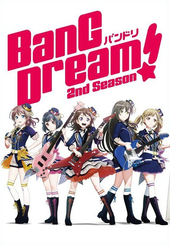 BanG Dream! 2nd Season BanG Dream! 第二季
