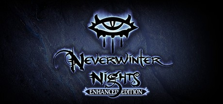 Neverwinter Nights: Enhanced Edition 无冬之夜增强版