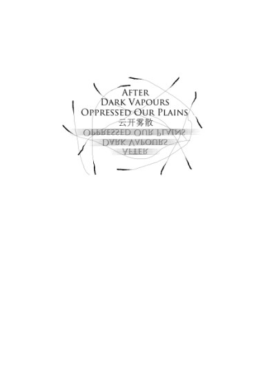 After Dark Vapours Oppressed Our Plains-云开雾散
