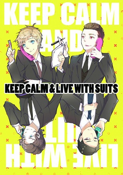 keep calm and live with suits