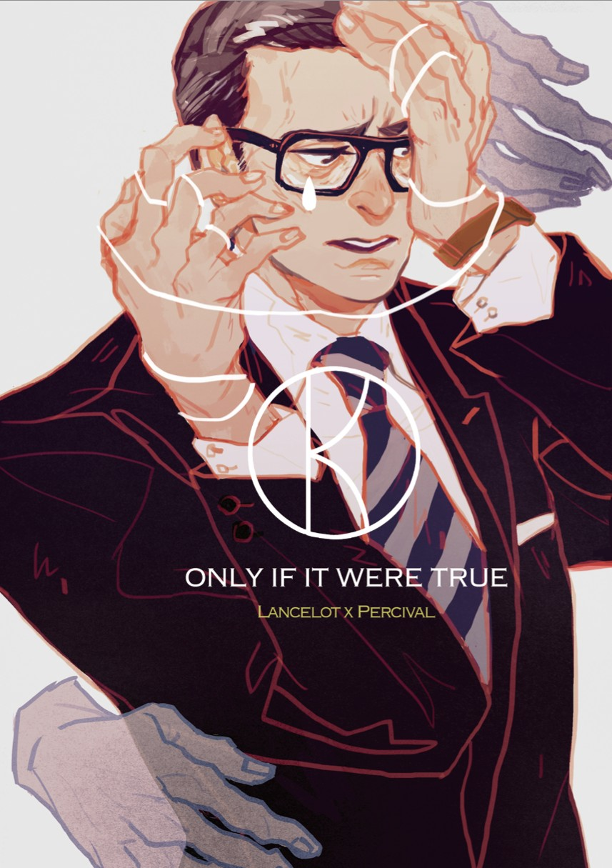 【Kingsman /LP】Only If It Were True 美梦成真
