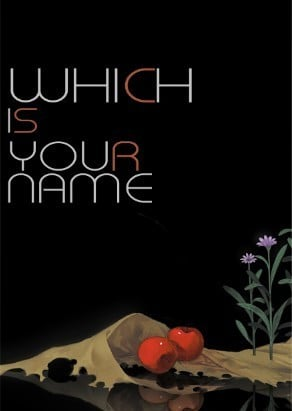《WHICH IS YOUR NAME》