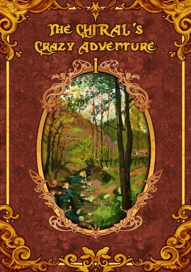 The CHIRAL's Crazy Adventure Ⅰ(上册)