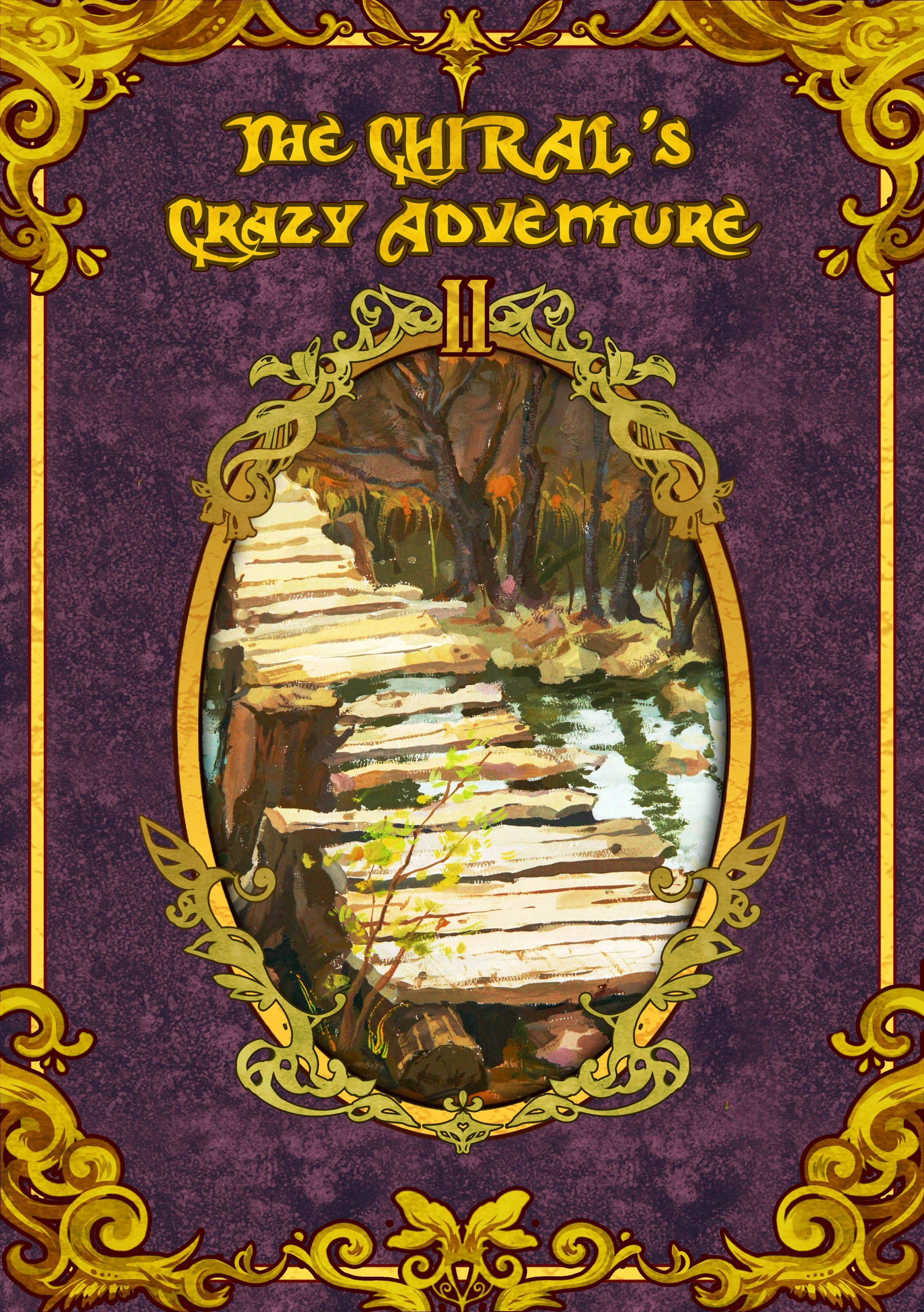The CHIRAL's Crazy Adventure Ⅱ(下册)