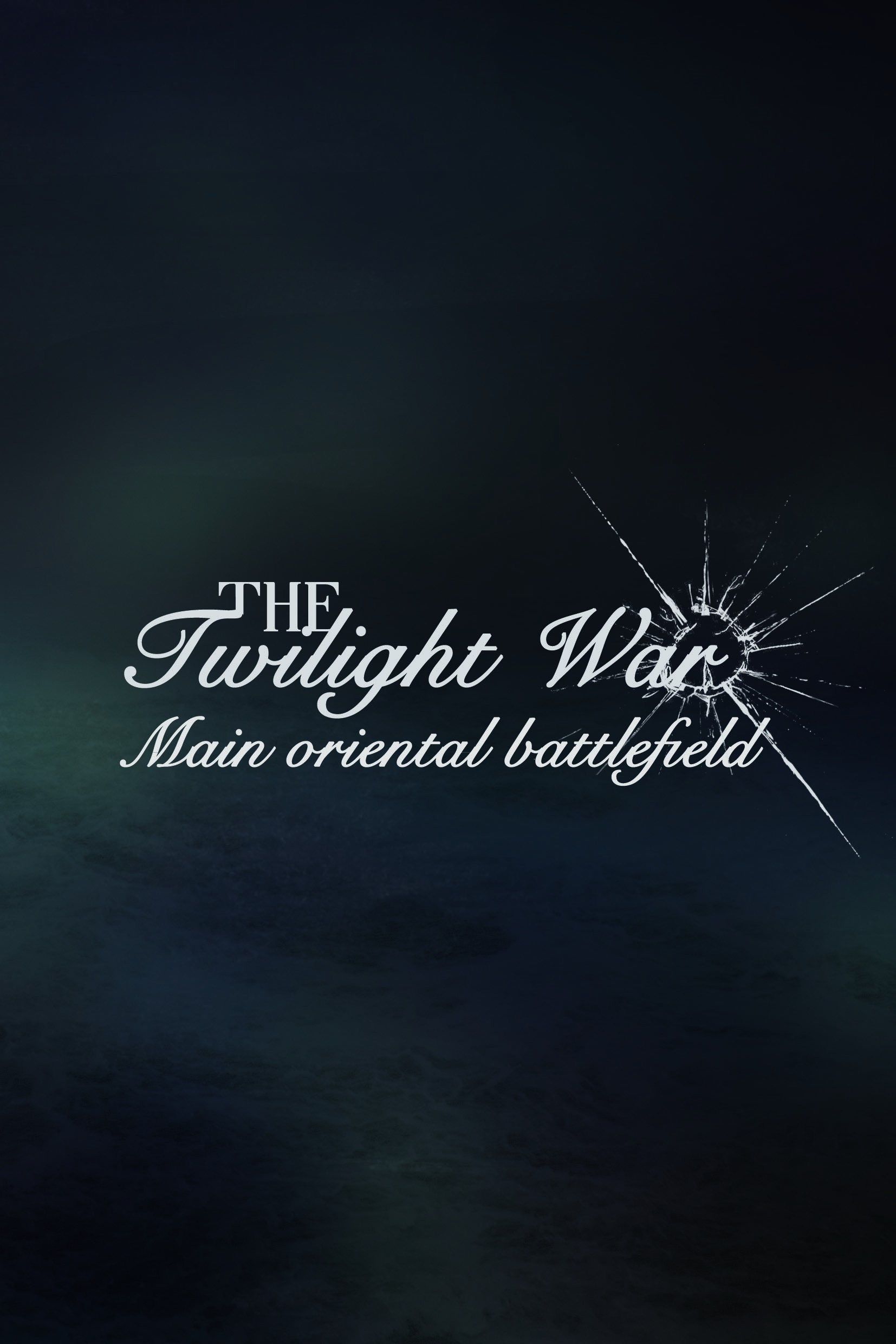 【APH】The twilight war —Main oriental battlefield—(晦暗不明的战争 —亚洲卷—)