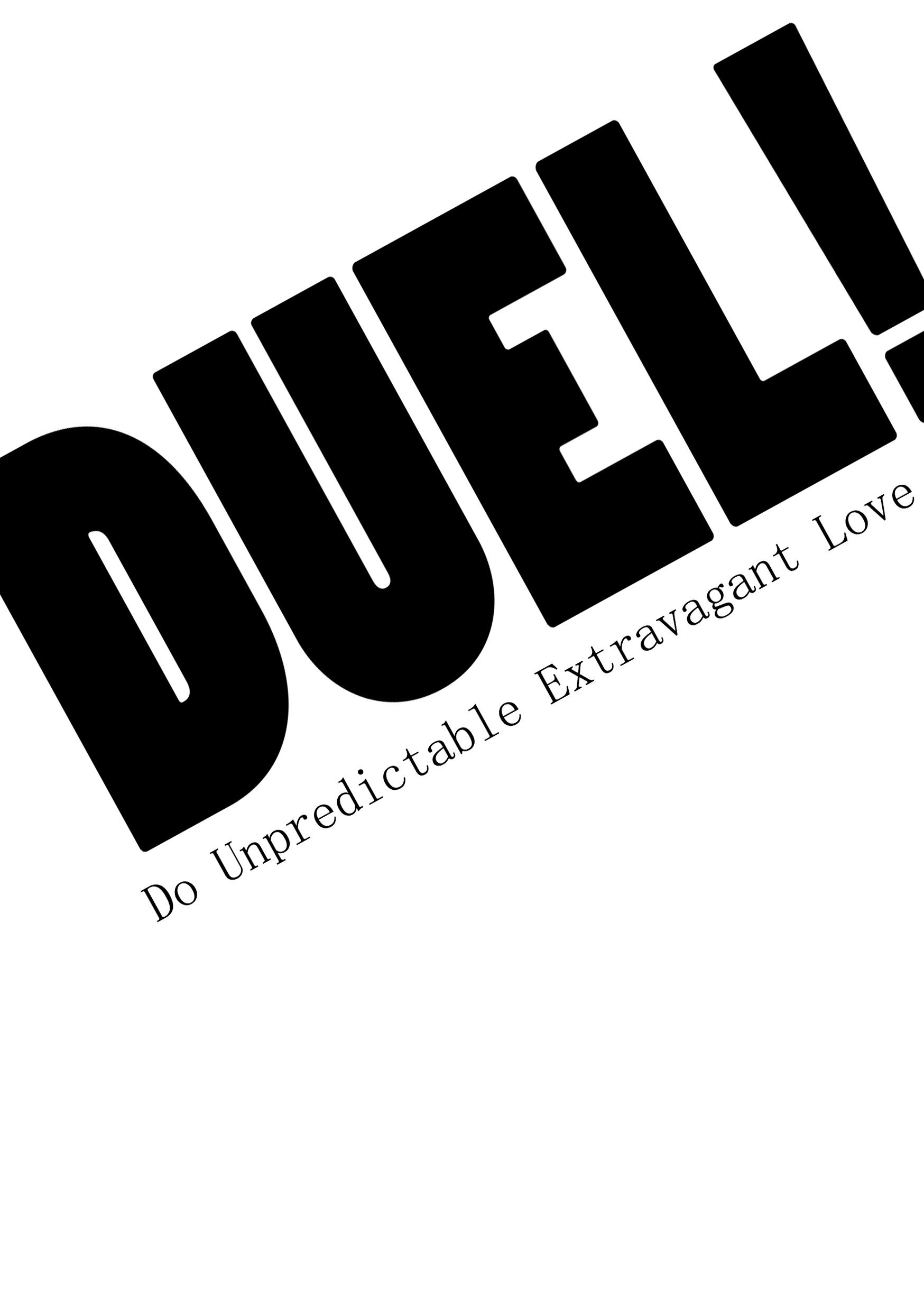 DUEL!-Do Unpredictable Extravagant Love-