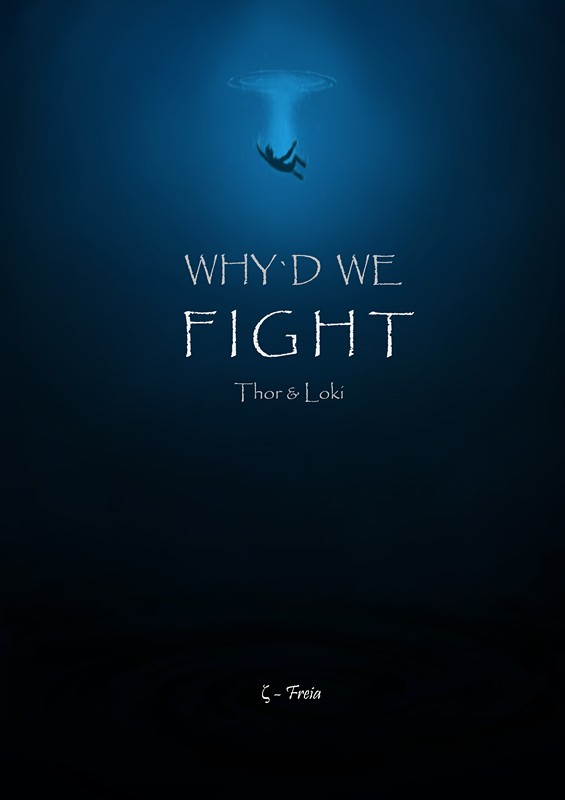 why`d we fight