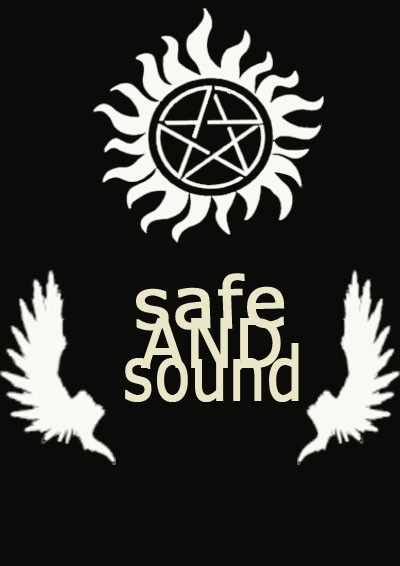 safe AND sound(完)