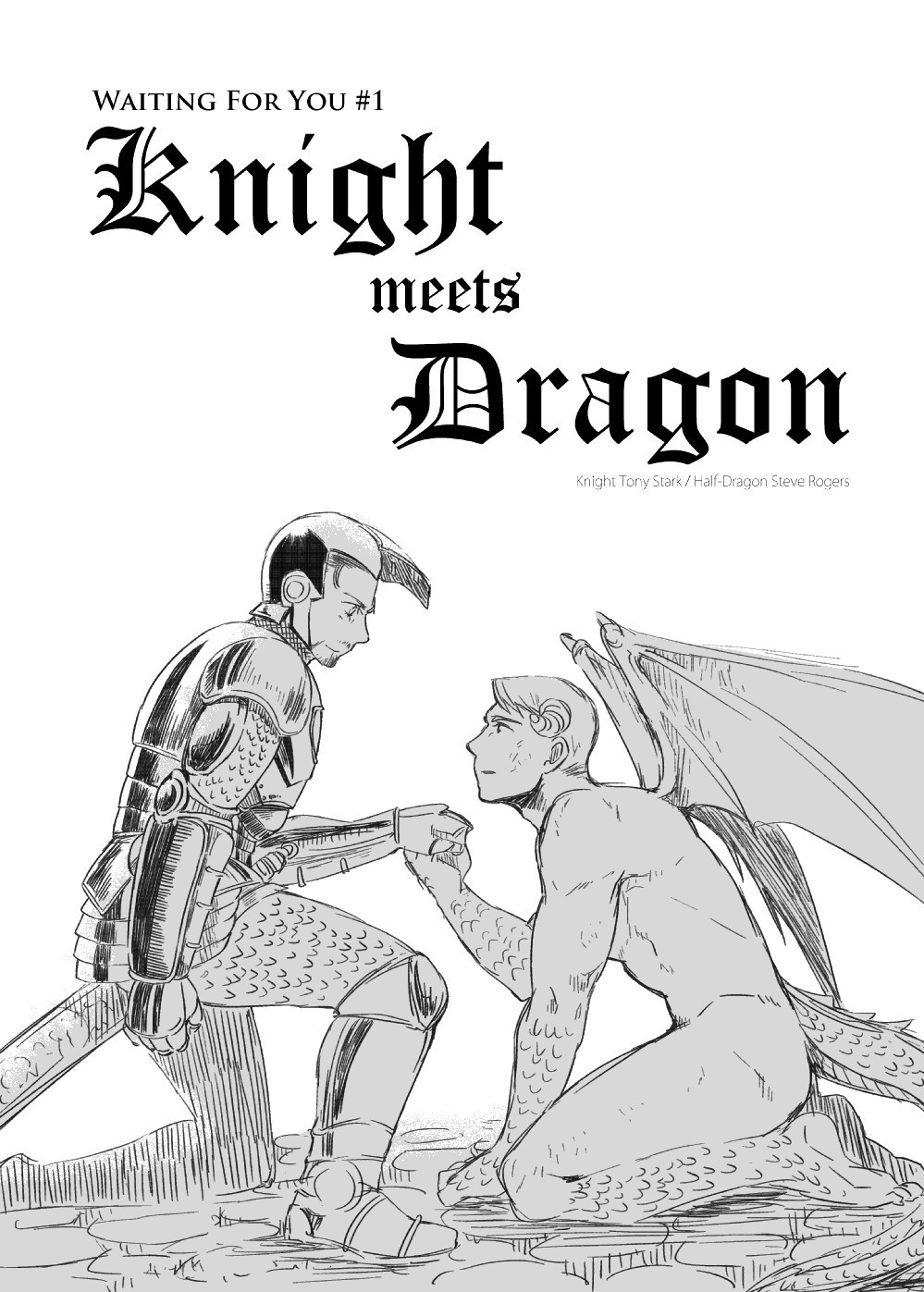 Waiting For You#1 Knight meets Dragon