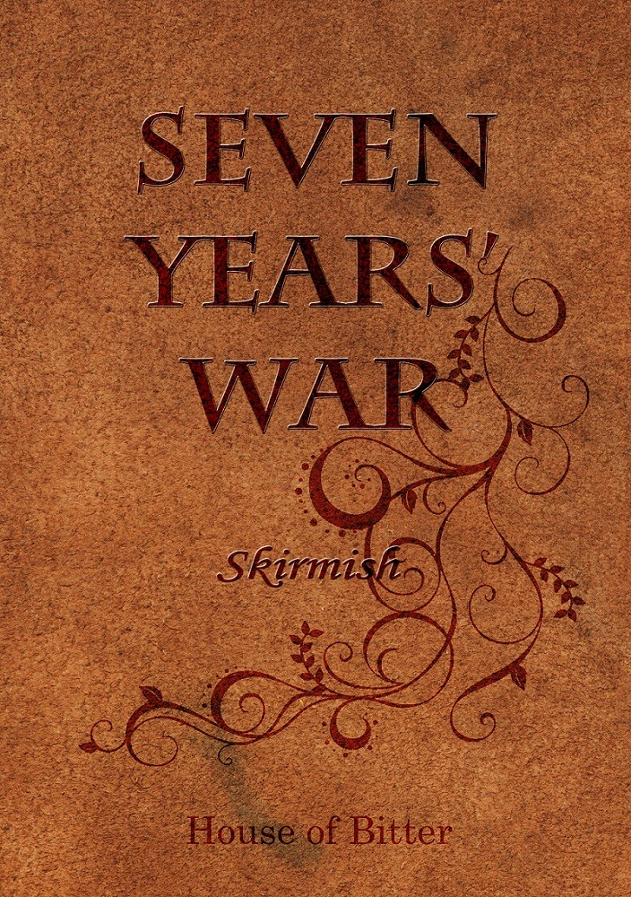 The Seven Years' War-Skirmish- (七战-前哨-)